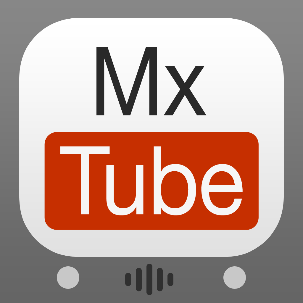MxTube for YouTube